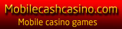 mobile cash casino