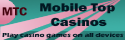 mobile top casinos